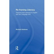 Re-framing Literacy by Richard Andrews