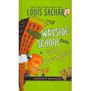 Wayside School Gets a Little Stranger (Mass Market) by Louis Sachar