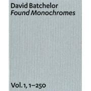 David Batchelor: v. 1, No. 1-250 by Jonathan Ree