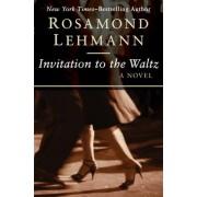 Invitation to the Waltz by Rosamond Lehmann