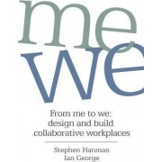 From Me to We by Stephen Hanman