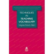 Techniques in Teaching Vocabulary by Virginia French Allen