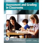 Assessment and Grading in Classrooms by Anthony J. Nitko