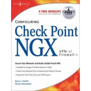Configuring Check Point NGX VPN-1/Firewall-1 by Barry Stiefel