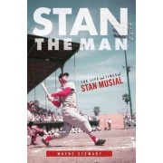Stan the Man by Wayne Stewart
