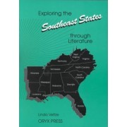 Exploring the Southeast States Through Literature by Linda Veltze