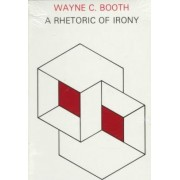 A Rhetoric of Irony by Wayne C. Booth