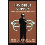 Invisible Supply by Joel S. Goldsmith
