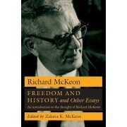 Freedom and History and Other Essays by Richard McKeon