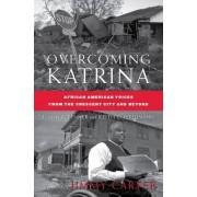 Overcoming Katrina by D'Ann R. Penner
