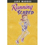 Running Scared by Jake Maddox