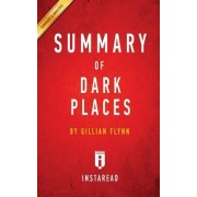 Summary of Dark Places: By Gillian Flynn Includes Analysis