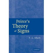 Peirce's Theory of Signs by T.L. Short