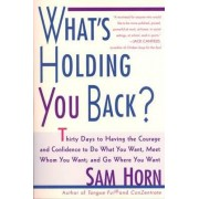 What's Holding You Back? by Horn