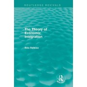The Theory of Economic Integration by Bela Balassa
