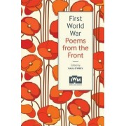 First World War Poems from the Front by Paul O'Prey