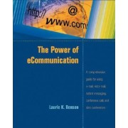 Power of E-communication by Laurie K. Benson