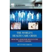 The World's Health Care Crisis by Ibis Sanchez-serrano