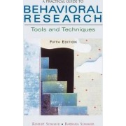A Practical Guide to Behavioral Research by Barbara Baker Sommer