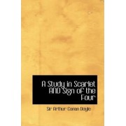 A Study in Scarlet and Sign of the Four by Sir Arthur Conan Doyle