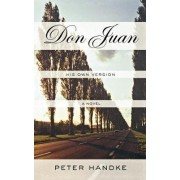 Don Juan by Peter Handke