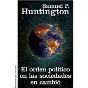 El orden político en las sociedades en cambio by Samuel P. Huntington