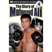 DK Readers L4: The Story of Muhammad Ali by Leslie Garrett