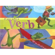 If You Were a Verb by Michael Dahl