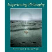 Experiencing Philosophy by Anthony Falikowski
