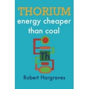 Thorium by Robert Hargraves