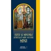 Viata si minunile Sfantului Mare Mucenic Mina