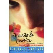 El Sueno de America by Esmeralda Santiago