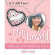 I Am Loved by Sheila Walsh