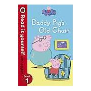 Peppa Pig: Daddy Pig's Old Chair - Read it yourself with Ladybird Level 1