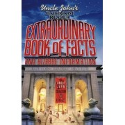 Uncle John's Bathroom Reader Extraordinary Book of Facts by Bathroom Readers Institute