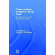 Evidence-based Practice in Social Work by Haluk Soydan