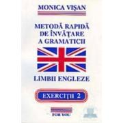 1+2+3 Metoda rapida de invatare a gramaticii limbii engleze - Monica Visan
