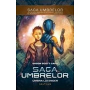 Saga umbrelor Vol. 1 - Umbra Lui Ender - Orson Scott Card