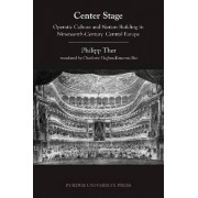 Center Stage by Philipp Ther