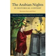 The Arabian Nights in Historical Context by Saree Makdisi