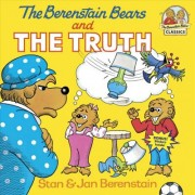 Berenstain Bears And The Truth by Stan Berenstain