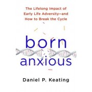 The Stress Gene: The Lifelong Impact of Early Life Adversity and How to Break the Cycle