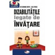 Dizabilitatile legate de invatare - Corinne Smith Lisa Strick