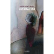 Kusamakura/ Almohada de hierba/ Pillow of Grass by Natsume Kinnosuke