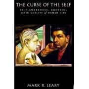 The Curse of the Self by Mark R. Leary
