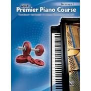 Premier Piano Course Technique, Technique 5 by Dennis Alexander