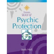 Psychic Protection by Judy Hall