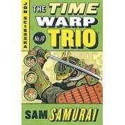 Sam Samurai by Jon Scieszka