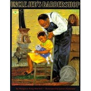 Uncle Jeds Barbershop by James Ransome