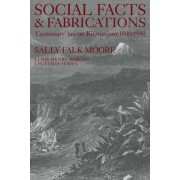 Social Facts and Fabrications by Sally Falk Moore